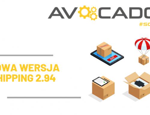 Nowa wersja aplikacji AVOCADO Shipping 2.94